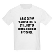 A Bad Day Of Waterskiing T-Shirt