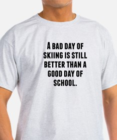 A Bad Day Of Skiing T-Shirt