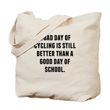 A Bad Day Of Cycling Tote Bag