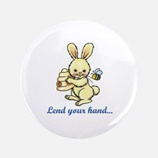 "LEND YOUR HAND 3.5"" Button"