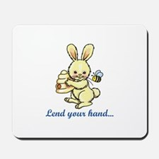 LEND YOUR HAND Mousepad