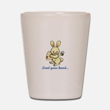 LEND YOUR HAND Shot Glass