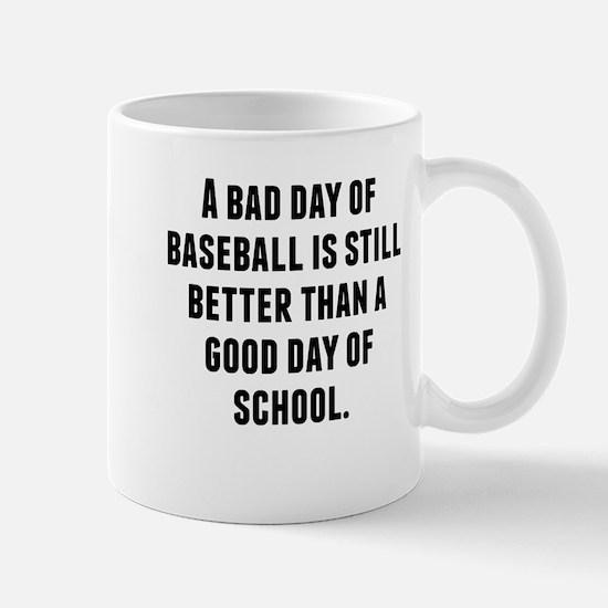 A Bad Day Of Baseball Mugs