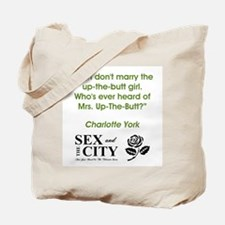 MRS. UP-THE-BUTT Tote Bag