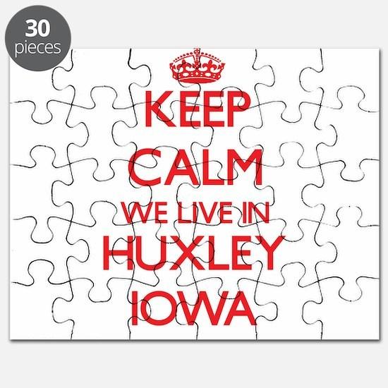 Keep calm we live in Huxley Iowa Puzzle