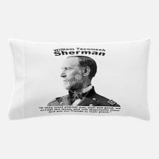 Sherman: Eternal Pillow Case