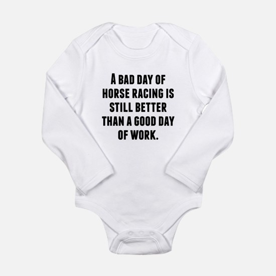 A Bad Day Of Horse Racing Body Suit