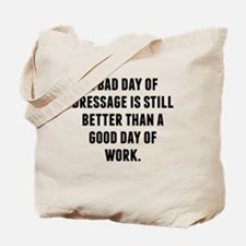 A Bad Day Of Dressage Tote Bag