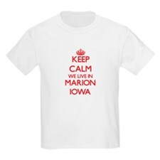 Keep calm we live in Marion Iowa T-Shirt