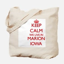 Keep calm we live in Marion Iowa Tote Bag