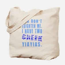 Frighten Two Greek Yiayias Tote Bag