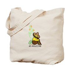 NO MOLESTAR Tote Bag