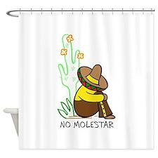 NO MOLESTAR Shower Curtain