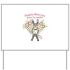FLORES FRESCAS Yard Sign