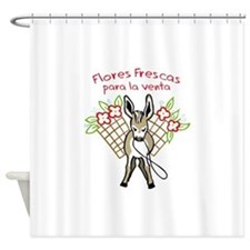 FLORES FRESCAS Shower Curtain