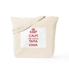 Keep calm we live in Tama Iowa Tote Bag