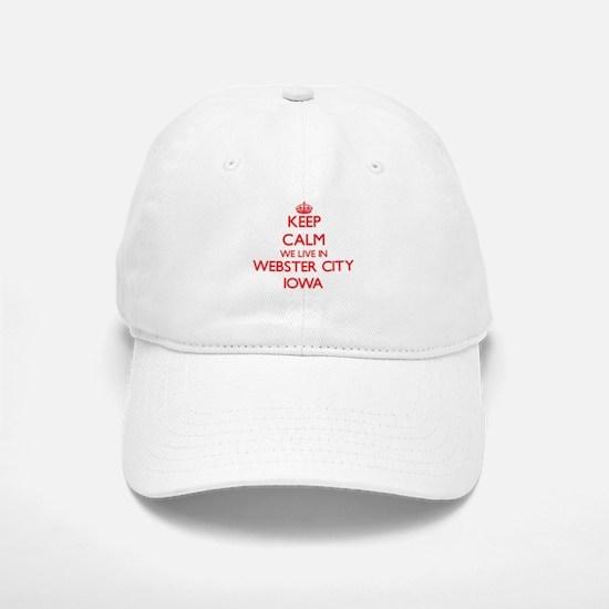 Keep calm we live in Webster City Iowa Baseball Baseball Cap