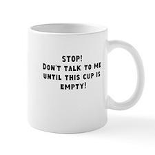 Don't Talk To Me Coffee Mug Mugs