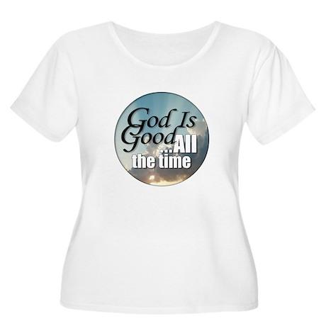 God Is Good Women's Plus Size Scoop Neck T-Shirt