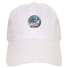 God Is Good Baseball Cap