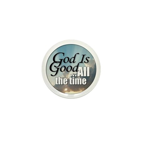 God Is Good Mini Button (10 pack)
