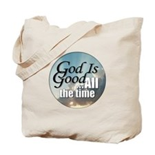 God Is Good Tote Bag