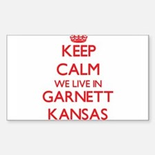 Keep calm we live in Garnett Kansas Decal