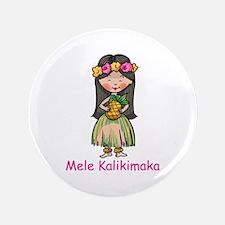 "MELE KALIKIMAKA 3.5"" Button"