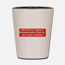 Dems Hate Shot Glass