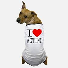 I Love | Heart Acting Dog T-Shirt