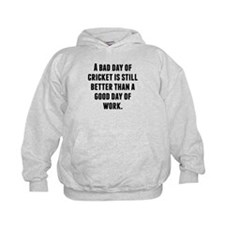 A Bad Day Of Cricket Hoodie
