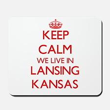 Keep calm we live in Lansing Kansas Mousepad