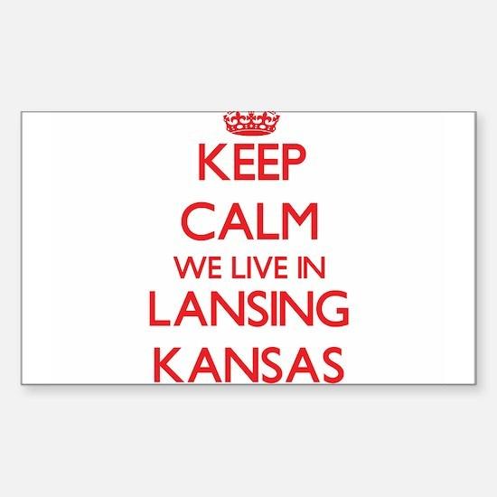 Keep calm we live in Lansing Kansas Decal