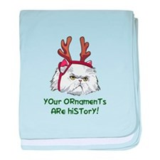ORNAMENTS ARE HISTORY baby blanket