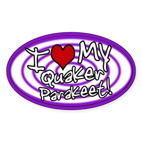Hypno I Love My Quaker Parakeet Oval Sticker Pur