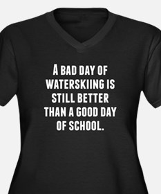 A Bad Day Of Waterskiing Plus Size T-Shirt
