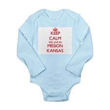 Keep calm we live in Mission Kansas Body Suit