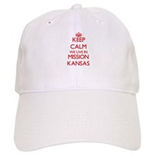 Keep calm we live in Mission Kansas Baseball Cap