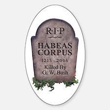 R.I.P. Habeas Corpus Oval Decal