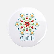 """Valkommen 3.5"""" Button"""