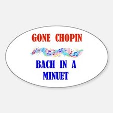 GONE CHOPIN Oval Decal
