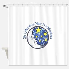 MARVELOUS MOONDANCE Shower Curtain