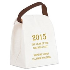 Year of the Birthday Suit Canvas Lunch Bag