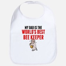 My Dad Is The Worlds Best Bee Keeper Bib