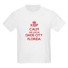 Keep calm we live in Dade City Florida T-Shirt