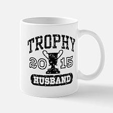 Trophy Husband 2015 Mug