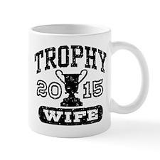 Trophy Wife 2015 Mug