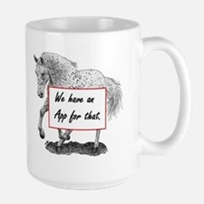 We have an App for that - APPALOOSA HOR Mug