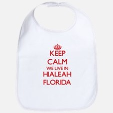 Keep calm we live in Hialeah Florida Bib
