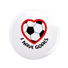 "I HAVE GOALS 3.5"" Button"